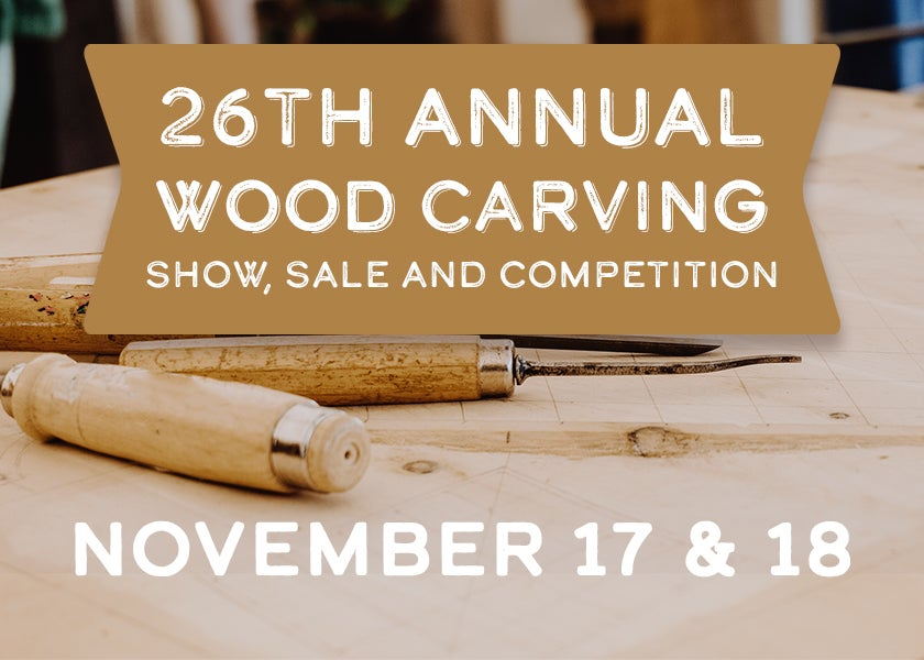 More Info for 26th Annual Wood Carving Show, Sale and Competition