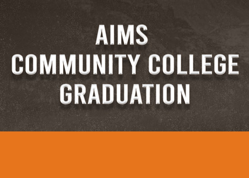 More Info for CANCELLED: Aims Community College Graduation