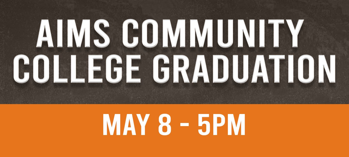 CANCELLED: Aims Community College Graduation