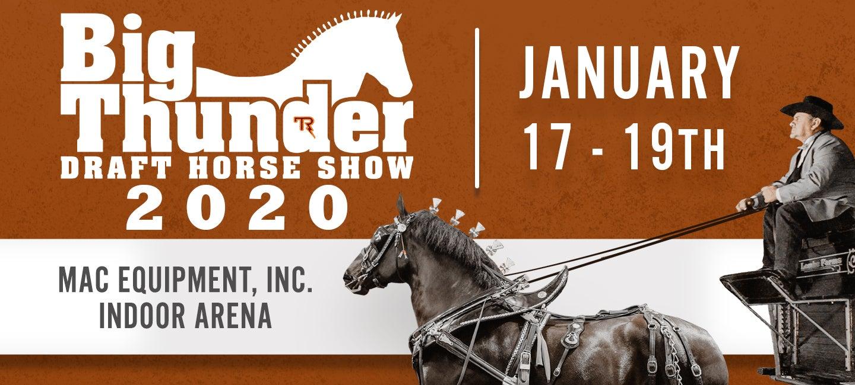 Big Thunder Draft Horse Show