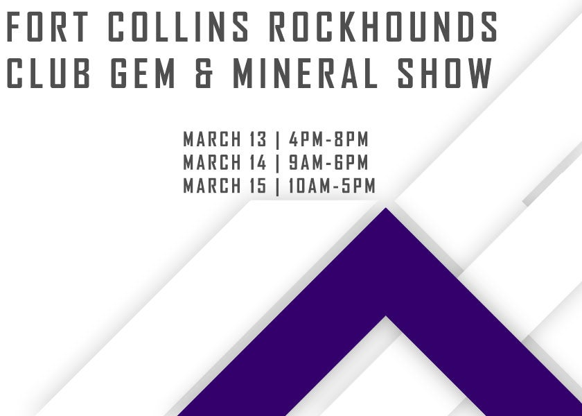 More Info for Fort Collins Rockhounds Club Gem & Mineral Show