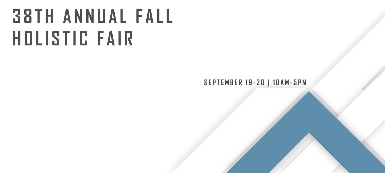 38th Annual Fall Holistic Fair