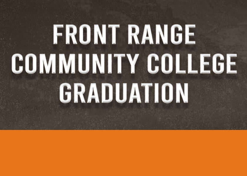 More Info for CANCELLED: Front Range Community College Graduation