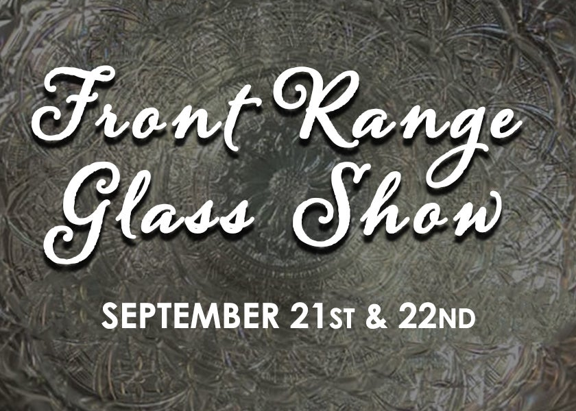 More Info for Front Range Glass Show