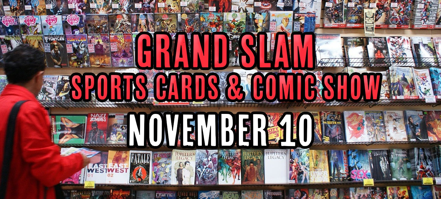 Grand Slam Sports Cards and Comics Show