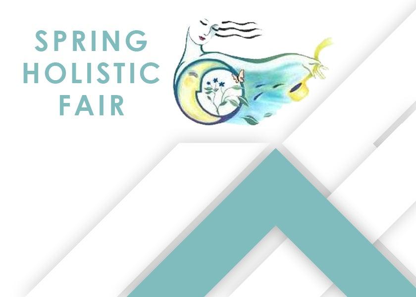 More Info for Spring Holistic Fair - 18th Annual
