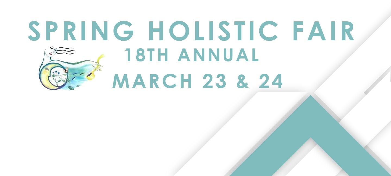 Spring Holistic Fair - 18th Annual
