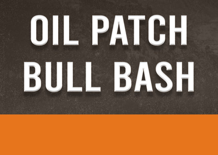More Info for CANCELLED: Oil Patch Bull Bash