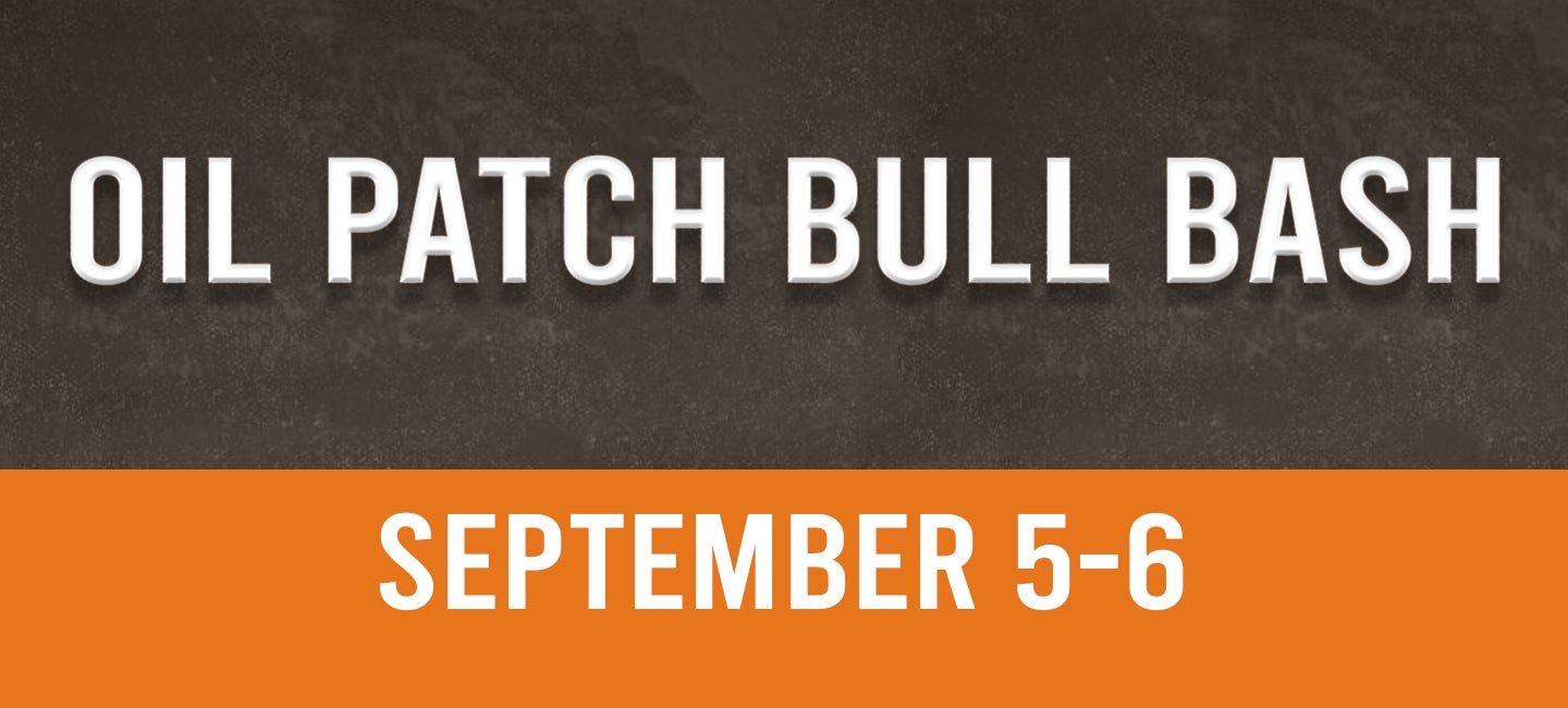CANCELLED: Oil Patch Bull Bash