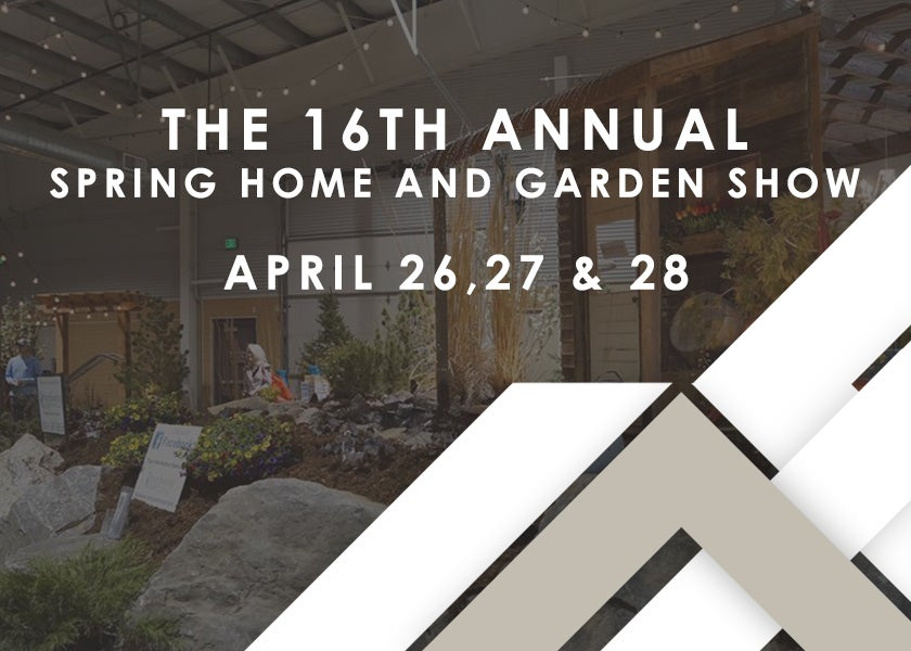 More Info for The 16th Annual Spring Home and Garden Show