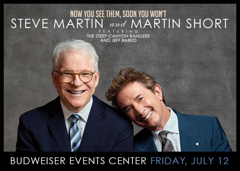 More Info for Steve Martin + Martin Short