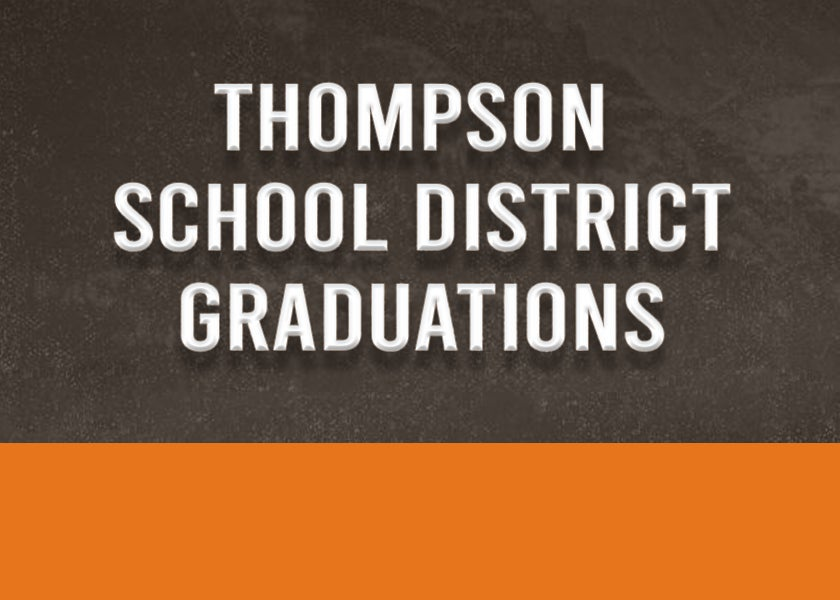 More Info for Thompson School District Graduations