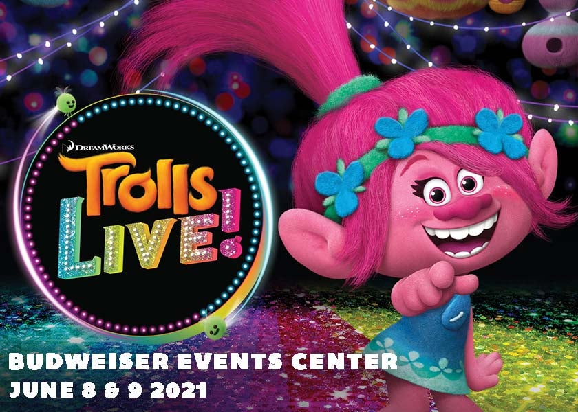 More Info for RESCHEDULED: Trolls LIVE!