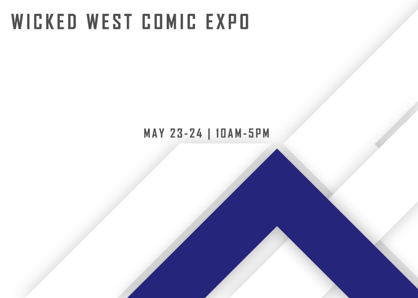 More Info for Wicked West Comic Expo