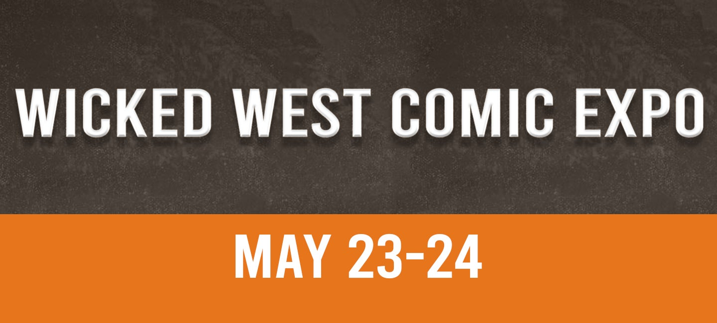 CANCELLED: Wicked West Comic Expo