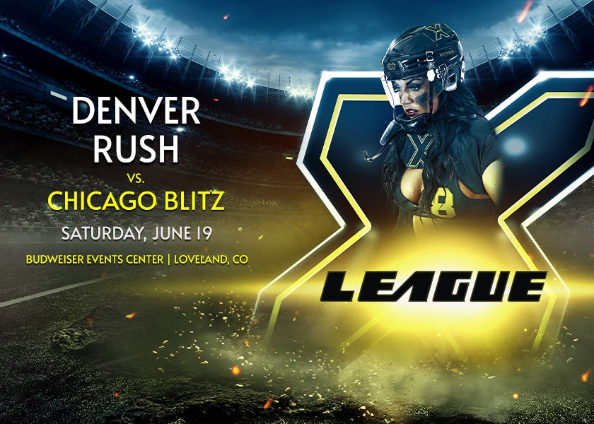 More Info for X League: Denver Rush vs. Chicago Blitz