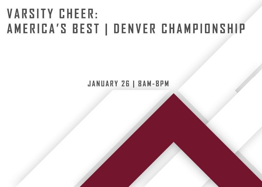 More Info for Varsity Cheer: America's Best - Denver Championship