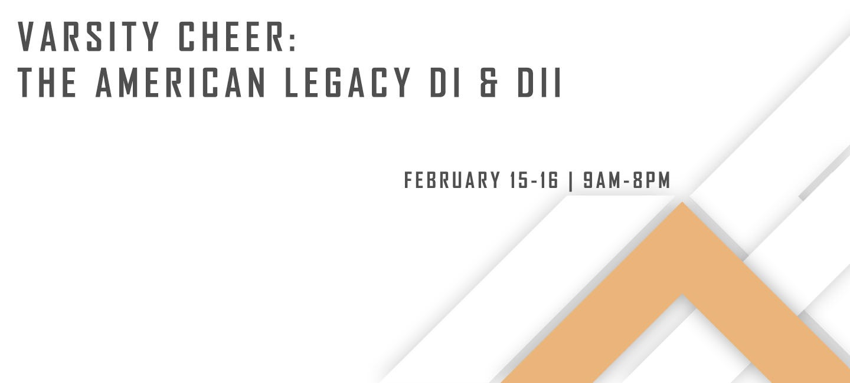Varsity Cheer: The American Legacy DI & DII